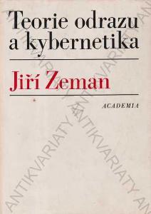 Teorie odrazu a kybernetika Jiří Zeman 1978 Praha