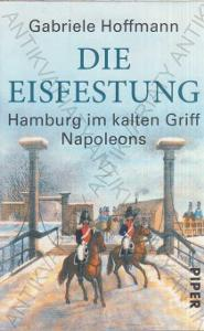 Die Eisfestung Gabriele Hoffmann Piper Verlag 2013