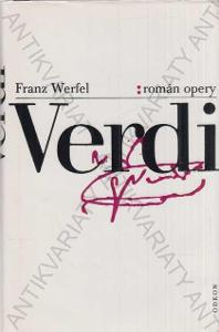 Verdi: Román opery Franz Werfel 1987 Odeon, Praha