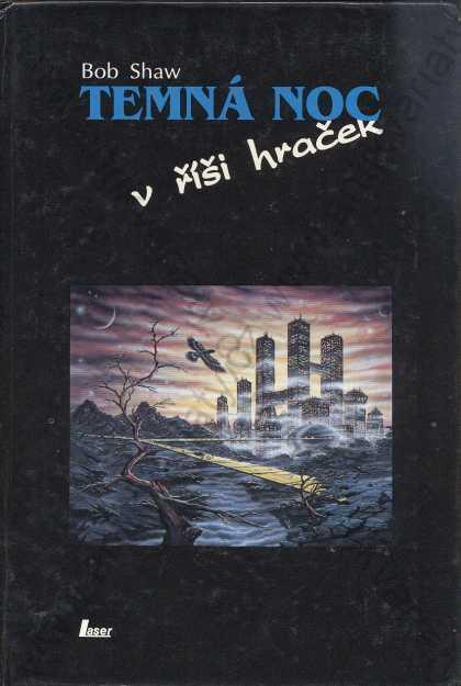 Temná noc v říši hraček Bob Shaw 1993 Laser, Plzeň - Knihy