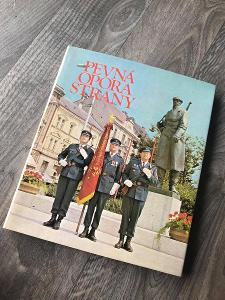 KNIHA LIDOVÝCH MILIC PEVNÁ OPORA STRANY 1982 DOBOVÉ FOTO ZBRANĚ ATD