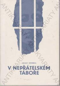 V nepřátelském táboře Josef Korbel 1991