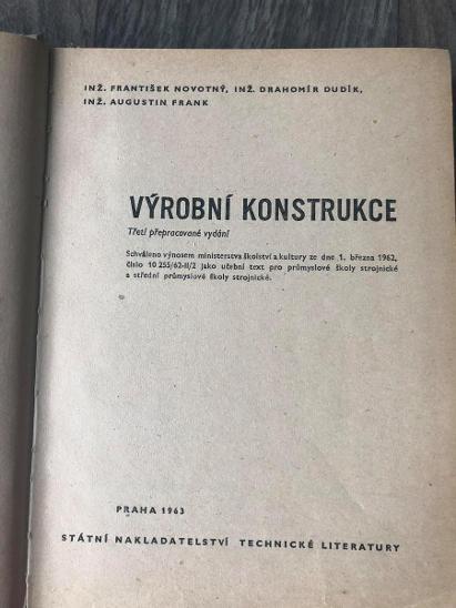 VÝROBNÍ KONSTRUKCE NOVOTNÝ DUDÍK FRANK 1963  - Knihy