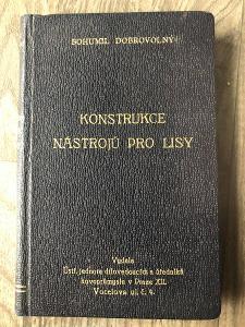 KONSTRUKCE NÁSTROJŮ PRO LISY 1933 BOHUMIL DOBROVOLNÝ