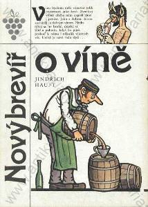 Nový brevíř o víně Jindřich Hauft 1988