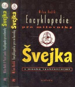 Encyklopedie pro milovníky Švejka I a II 1998,1999