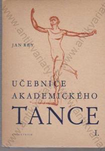 Učebnice akademického tance I. Jan Rey