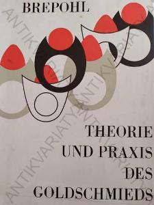 Teorie a praxe zlatníka Edhard Brepohl