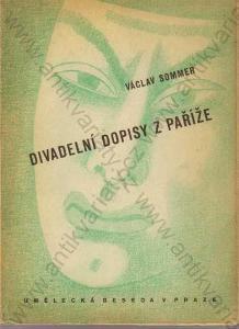 Divadelní dopisy z Paříže Václav Sommer 1947