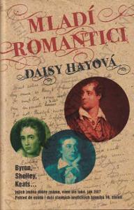 Mladí romantici Daisy Hay 2012 Metafora, Praha