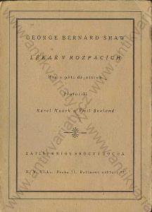 Lékař v rozpacích George Bernard Shaw 1926