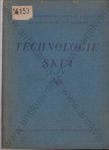 Technologie skla II. díl SNTL, Praha 1954