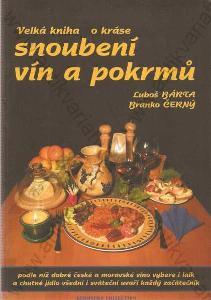 Velká kniha o kráse snoubení vín a pokrmů 2002