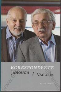 Korespondence Janouch / Vaculík Mladá fronta 2012