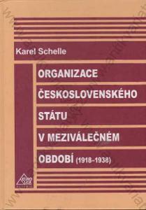 Organizace československého státu Bohumil Šmída