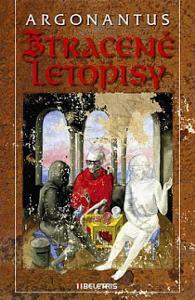 Ztracené letopisy Fantast. příběhy Argonantus 2011
