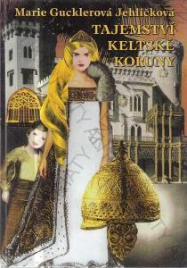 Tajemství keltské koruny 2014 Mariadan