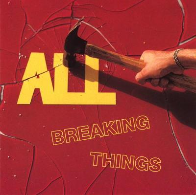 CD All - Breaking Things
