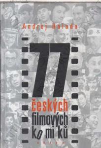 77 českých filmových komiků Andrej Halada 1999