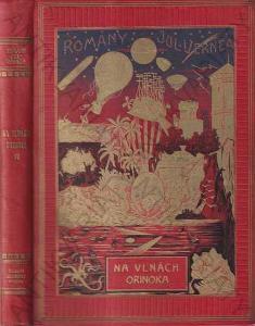 Na vlnách Orinoka Julius Verne Jos.R. Vilímek 1925