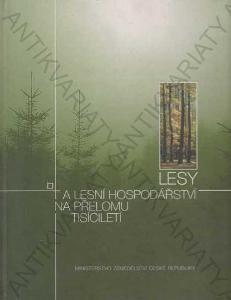 Lesy a lesní hospodářství na přel. tisíciletí 2002