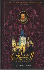 Rudolf II. a jeho Praha Bohumil Vurm