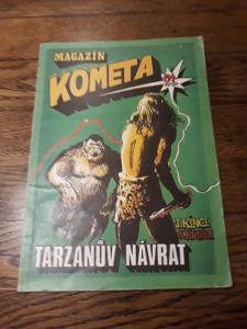Magazín Kometa tarzanův návrat