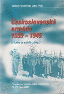 Československá armáda 1939-1945:Plány a skutečnost