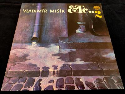 Vladimír Mišík - Etc..2