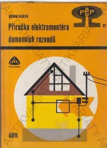 Příručka elektromontéra domovních rozvodů Sládek