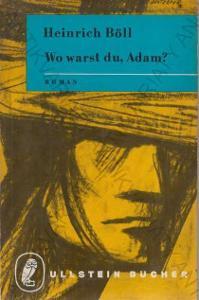 Wo warst du, Adam? Heinrich Böll Ullstein 1963