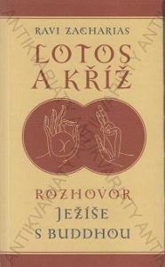 Lotos a kříž Rozhovor Ježíše s Budhou Návrat 2003
