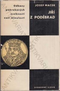 Jiří z Poděbrad Josef Macek (PODPIS) 1967
