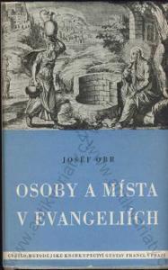 Osoby a místa v evangeliích Josef Obr 1947