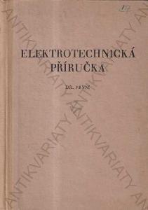 Elektrotechnická příručka Ministerstvo vnitra,1955