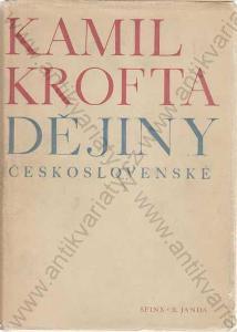 Dějiny československé Kamil Krofta 1947