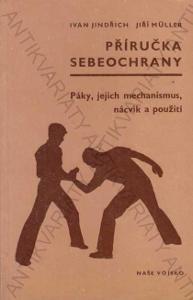 Příručka sebeochrany Ivan Jindřich NV 1980