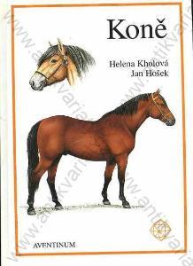 Koně Helena Kholová, Jan Hošek 1996 Aventinum