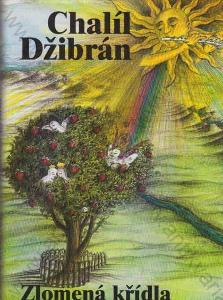 Zlomená křídla Chalíl Džibrán Synergie Praha 1996