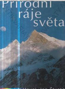 Přírodní ráje světa Jan Štursa, Jiří Havel 2003