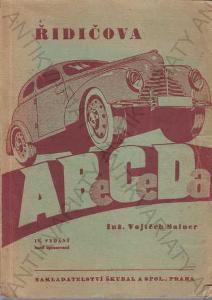 Řidičova abeceda Vojtěch Sainer Škubal a spol.1946