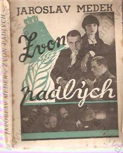 Zvon padlých Jaroslav Medek 1931