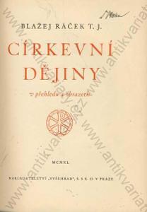 Církevní dějiny v přehledu Ráček Vyšehrad 1939