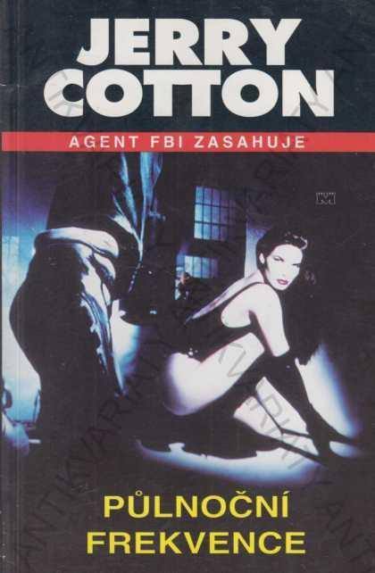 Agent FBI zasahuje-Půlnoční frekvence J.Cotton1996 - Knihy