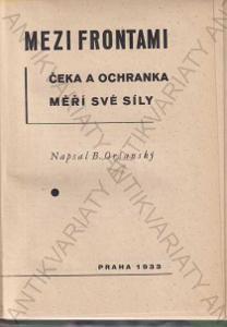 Mezi frontami B. Oršanský 1933