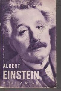 Infeld Leopold Albert Einstein a jeho dílo 1958