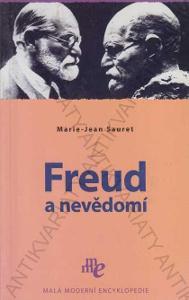 Freud a nevědomí Marie-Jean Sauret Levné kn.1999