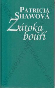 Zátoka bouří Patricia Shaw Ikar, Praha 2007
