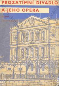 Prozatímní divadlo a jeho opera J. Bartoš 1938