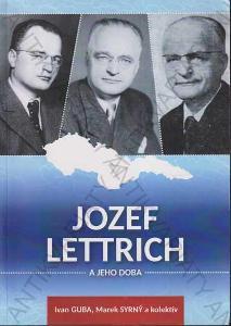 Jozef Lettrich a jeho doba (slovensky) 2017